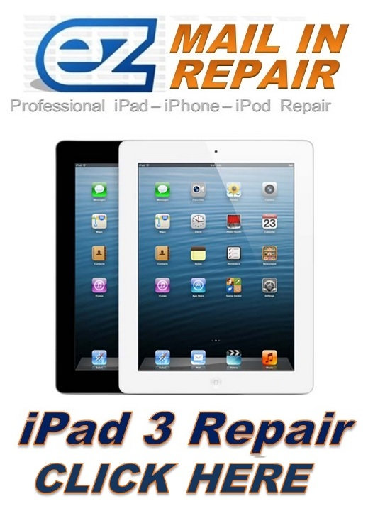 IPAD 3 MAIL IN REPAIR