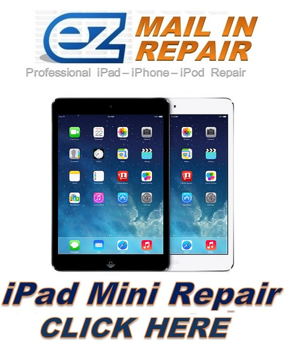 IPAD MINI MAIL IN REPAIR